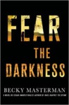 Fear the Darkness (Brigid Quinn, #2)
