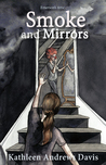 Smoke and Mirrors (Emerson's Attic, #2)