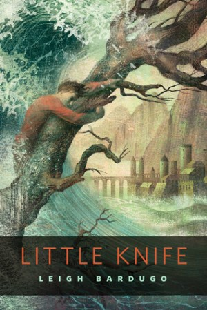read online Little Knife (The Grisha, #2.6)