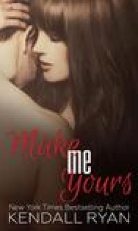Make Me Yours (Unravel Me, #2)