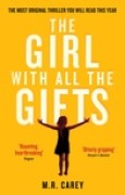 Download The Girl With All the Gifts (The Girl With All the Gifts #1) books