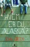 Download Hvem er du, Alaska? books