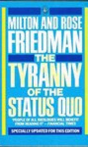 The Tyranny of the Status Quo