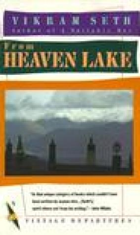 From Heaven Lake: Travels Through Sinkiang and Tibet