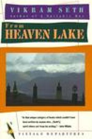 read online From Heaven Lake: Travels Through Sinkiang and Tibet