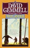 Waylander (The Drenai Saga, #3)