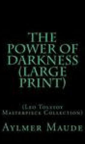 The Power of Darkness: