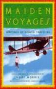 Download Maiden Voyages: Writings of Women Travelers books