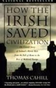 Download How the Irish Saved Civilization books