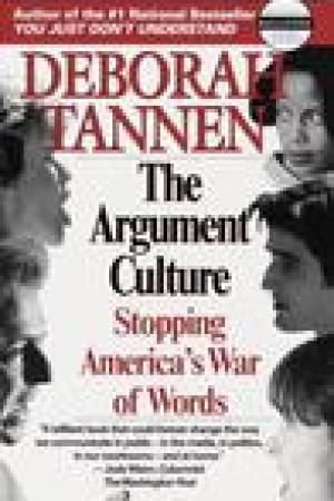 read online The Argument Culture: Stopping America's War of Words
