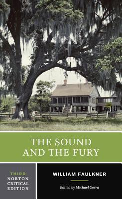 The Sound and the Fury: An Authoritative Text, Backgrounds and Contexts, Criticism