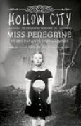 Download Hollow City (Miss Peregrine et les enfants particuliers, #2) books