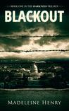 Blackout (Darkness Trilogy, #1)