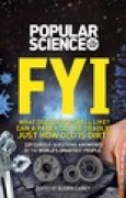Download Popular Science FYI Noisy Stars, Flying Cars, and Life on Mars: 250 Bizarre Science Facts from the World's Top Experts books