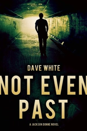 Reading books Not Even Past (Jackson Donne, #3)