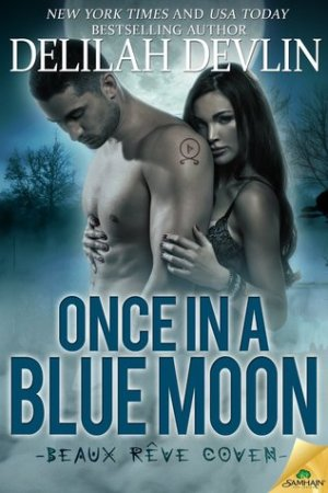 Reading books Once in a Blue Moon (Beaux Rve Coven, #1)