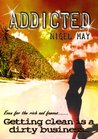 Addicted: A sexy, riotous summer bonkbuster