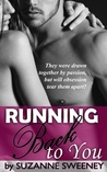 Running Back to You (Running, #1)