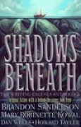 Download Shadows Beneath: The Writing Excuses Anthology pdf / epub books