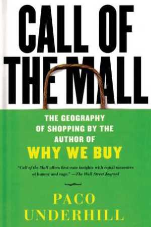 Reading books Call of the Mall: The Geography of Shopping