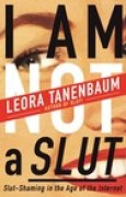 Download I Am Not a Slut: Slut-Shaming in the Age of the Internet books