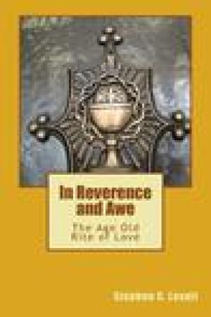 read online In Reverence and Awe: The Age Old Rite of Love