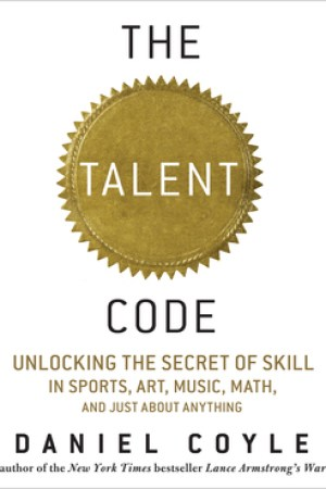 Reading books The Talent Code: Unlocking the Secret of Skill in Sports, Art, Music, Math, and Just About Everything Else