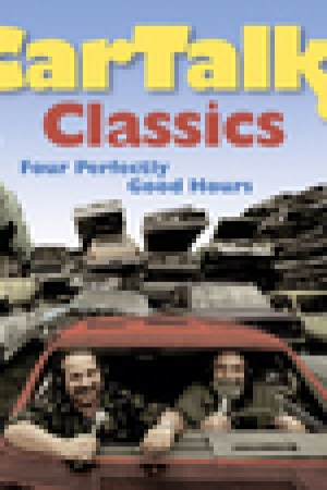 read online Car Talk Classics: Four Perfectly Good Hours