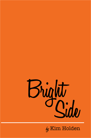 Bright Side (Bright Side, #1)