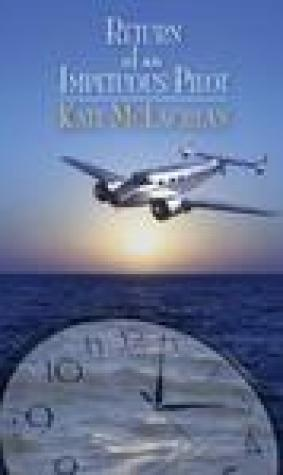 Return of an Impetuous Pilot (RIP Van Dyke Time Travel, #3)