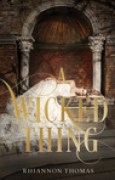 Download A Wicked Thing (A Wicked Thing, #1) books