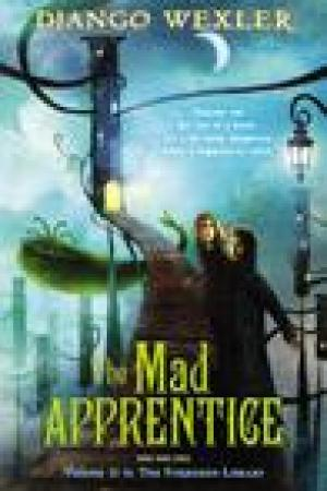 read online The Mad Apprentice (The Forbidden Library, #2)