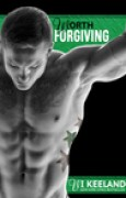 Download Worth Forgiving (MMA Fighter, #3) books