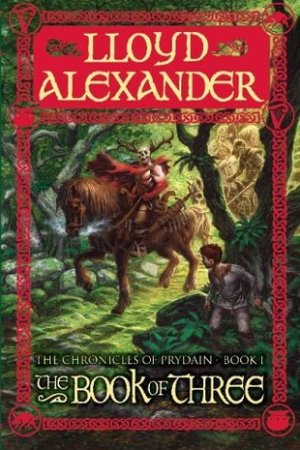 The Book of Three The Chronicles of Prydain