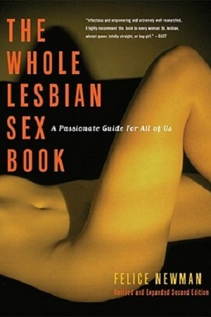 Reading books The Whole Lesbian Sex Book: A Passionate Guide for All of Us