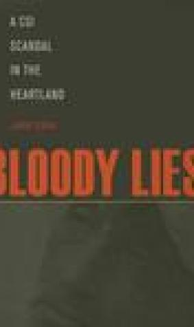 Bloody Lies: A CSI Scandal in the Heartland