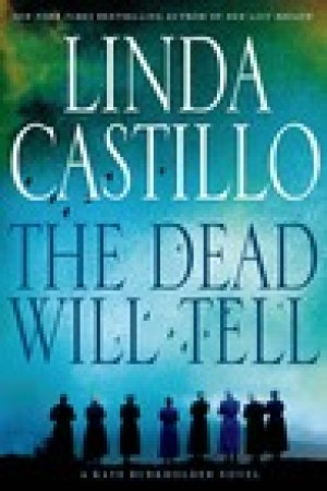 read online The Dead Will Tell (Kate Burkholder, #6)