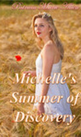 Michelle's Summer of Discovery