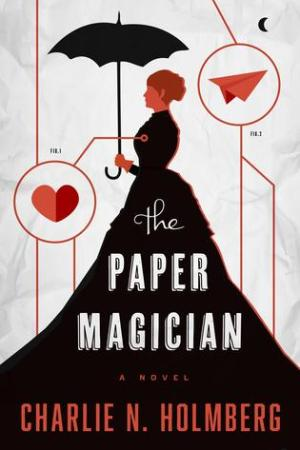 read online The Paper Magician (The Paper Magician Trilogy, #1)