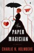 Download The Paper Magician (The Paper Magician Trilogy, #1) books
