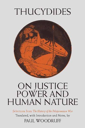 Reading books On Justice, Power and Human Nature: Selections from The History of the Peloponnesian War