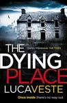 The Dying Place (DI Murphy and DS Rossi, #2)