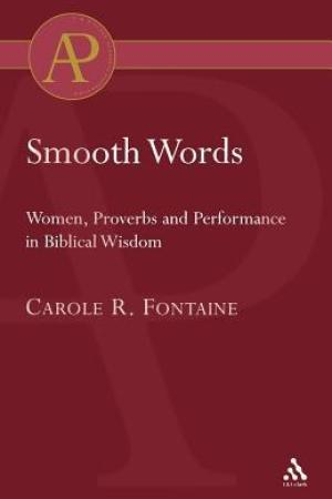 read online Smooth Words: Women, Proverbs, and Performance in Biblical Wisdom
