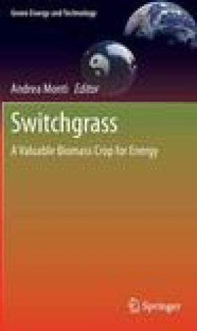 Switchgrass: A Valuable Biomass Crop for Energy