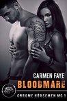 Bloodmare (Chrome Horsemen MC, #1)