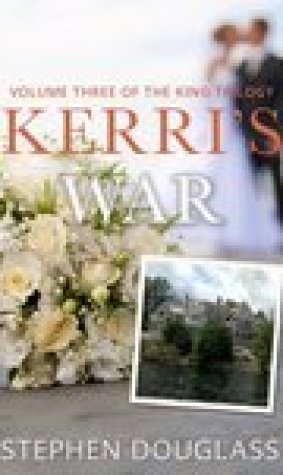 Kerri's War (The King Trilogy #3)