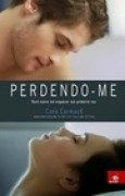 Download Perdendo-me (Losing It, #1) books