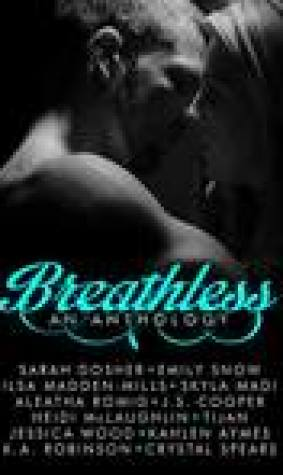 Breathless: An Anthology