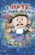 Download I Hate Picture Books! books