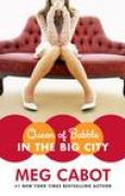 Download Queen of Babble in the Big City (Queen of Babble, #2) books